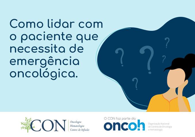 Emergência oncológica: o que é e como se portar?