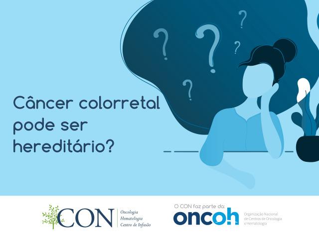 Câncer colorretal pode ser hereditário?